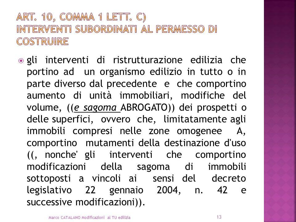 art. 10, comma 1 lett. c) interventi subordinati al permesso di costruire