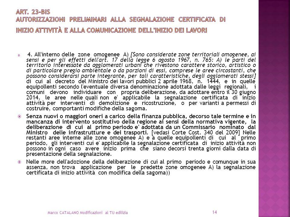 Art. 23-bis Autorizzazioni preliminari alla segnalazione certificata di inizio attività e alla comunicazione dell inizio dei lavori