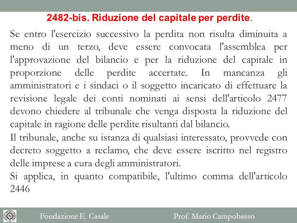 2482-bis. Riduzione del capitale per perdite.