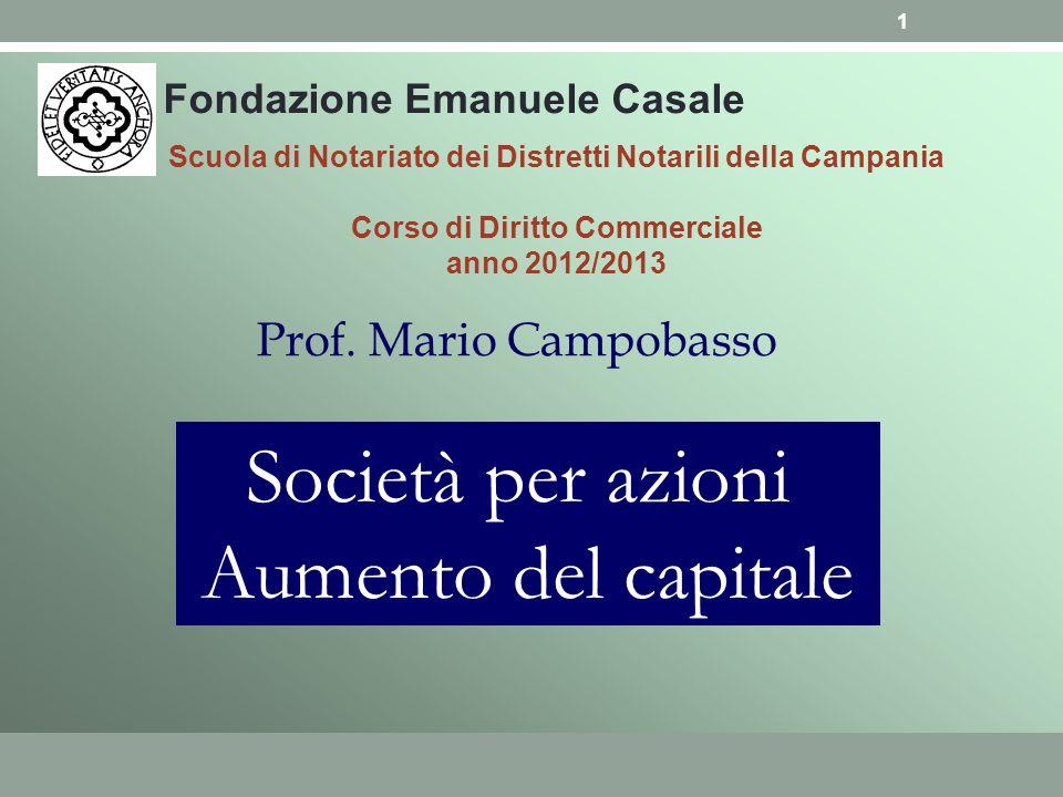 Società per azioni Aumento del capitale Prof. Mario Campobasso