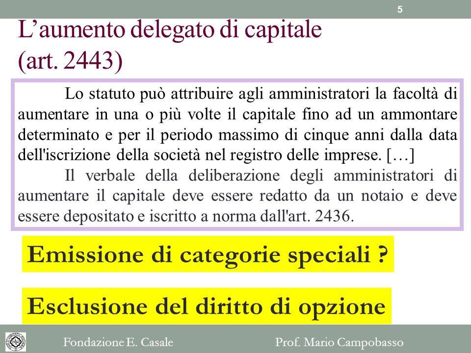 L'aumento delegato di capitale (art. 2443)