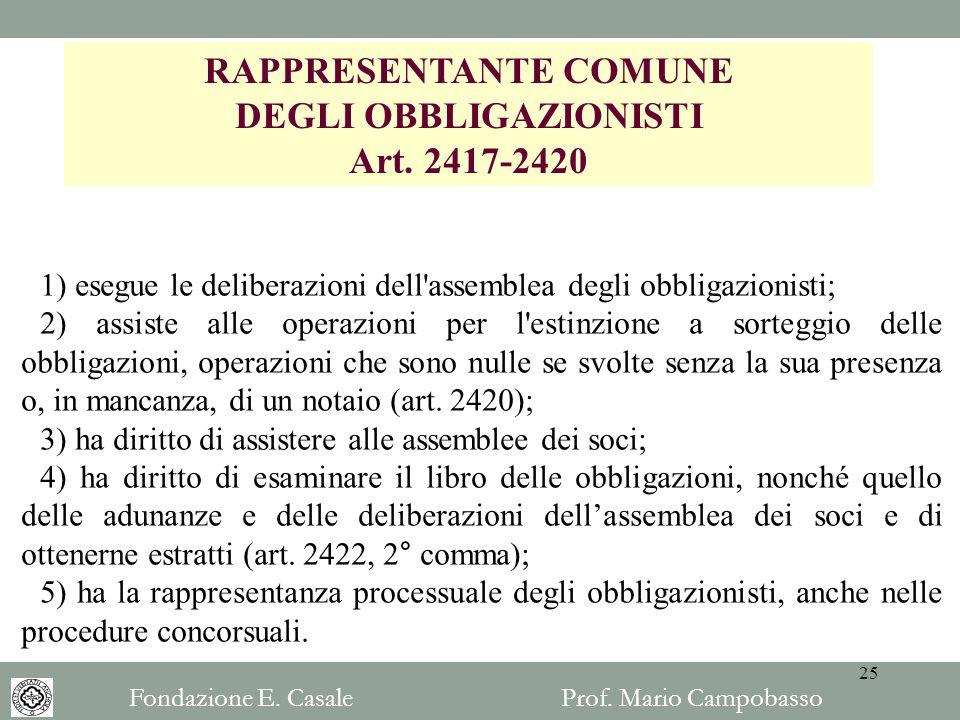 RAPPRESENTANTE COMUNE DEGLI OBBLIGAZIONISTI