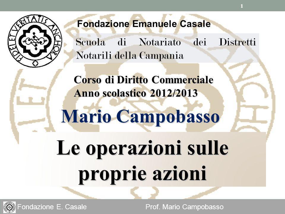 Fondazione Emanuele Casale Le operazioni sulle proprie azioni