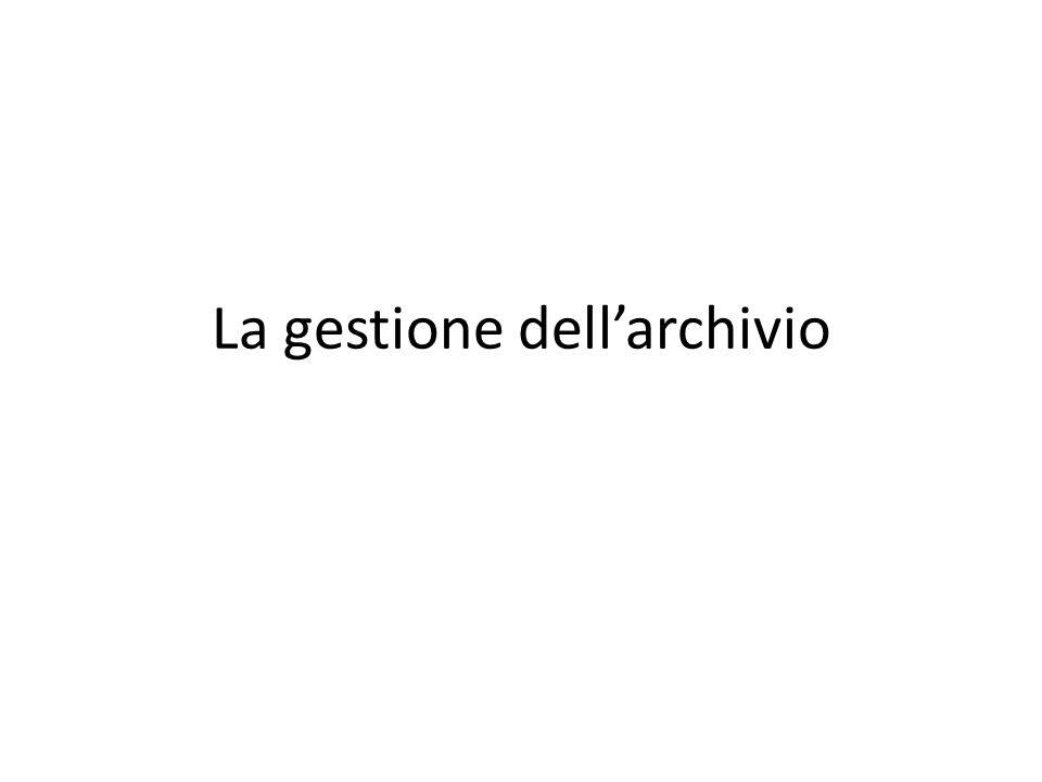 La gestione dell'archivio