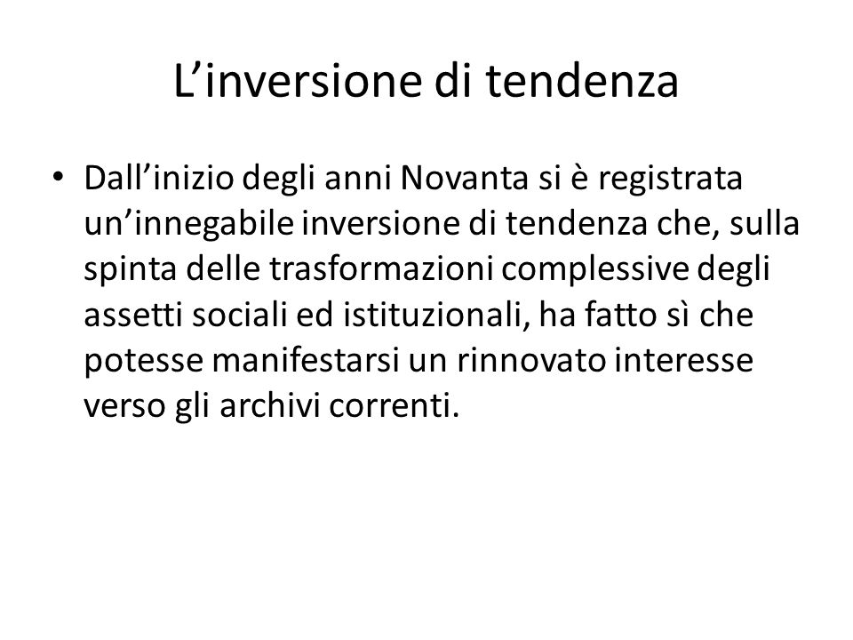 L'inversione di tendenza