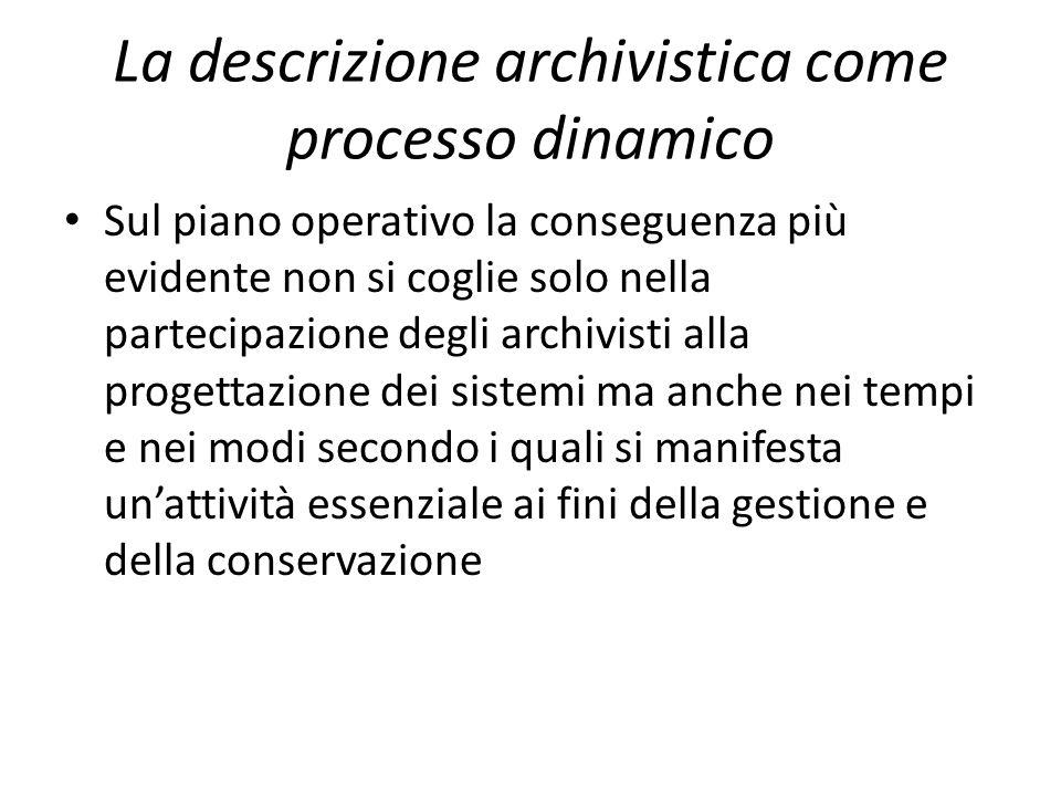 La descrizione archivistica come processo dinamico