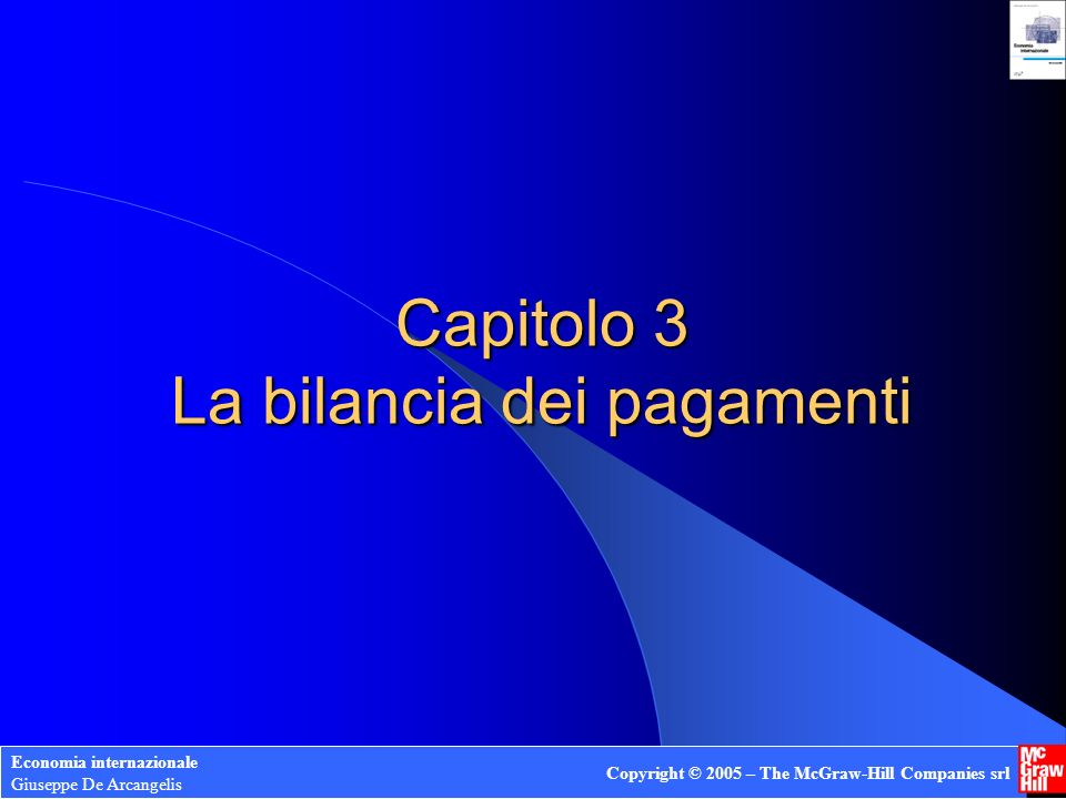 Capitolo 3 La bilancia dei pagamenti