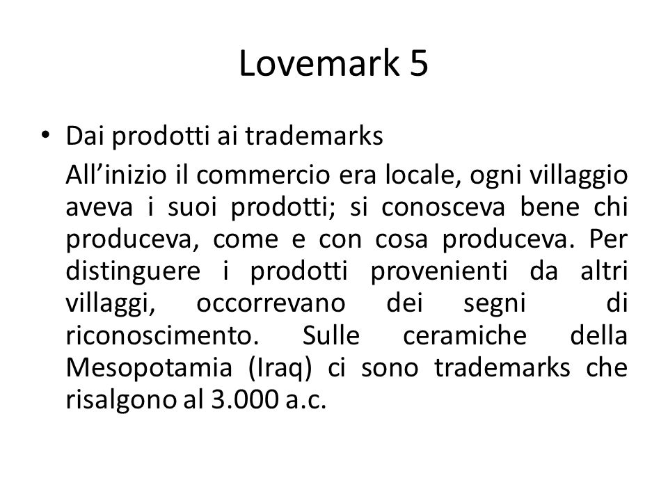 Lovemark 5 Dai prodotti ai trademarks