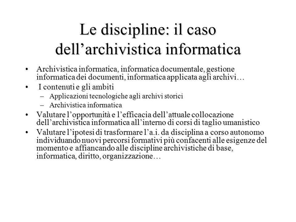 Le discipline: il caso dell'archivistica informatica