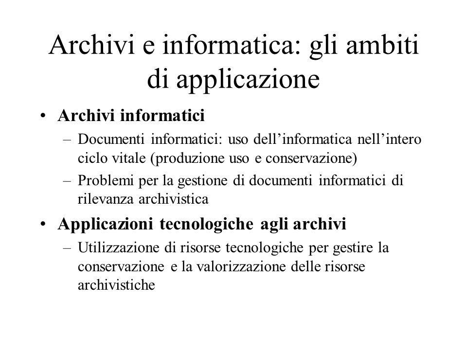 Archivi e informatica: gli ambiti di applicazione