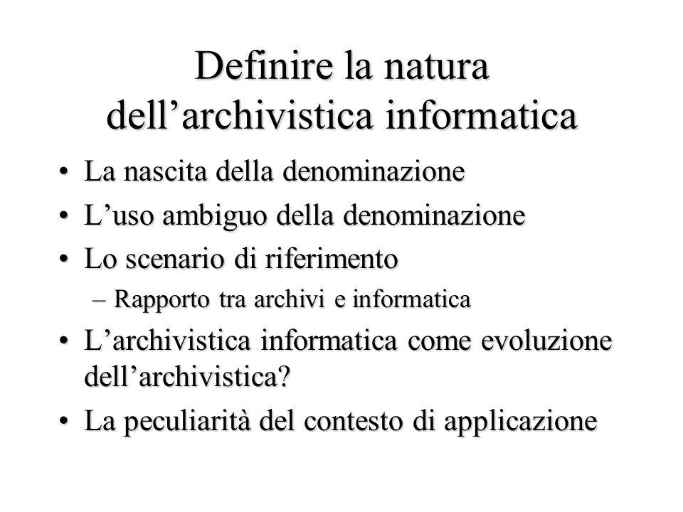 Definire la natura dell'archivistica informatica
