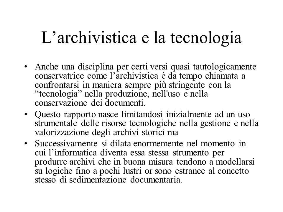 L'archivistica e la tecnologia
