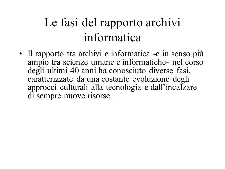 Le fasi del rapporto archivi informatica