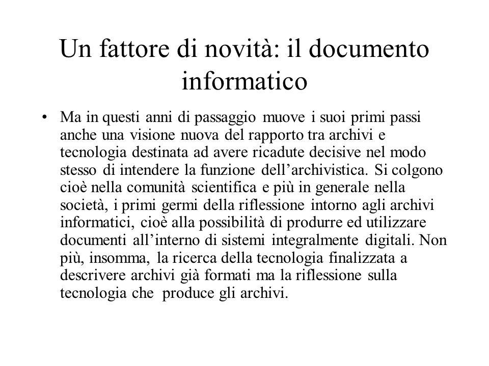 Un fattore di novità: il documento informatico