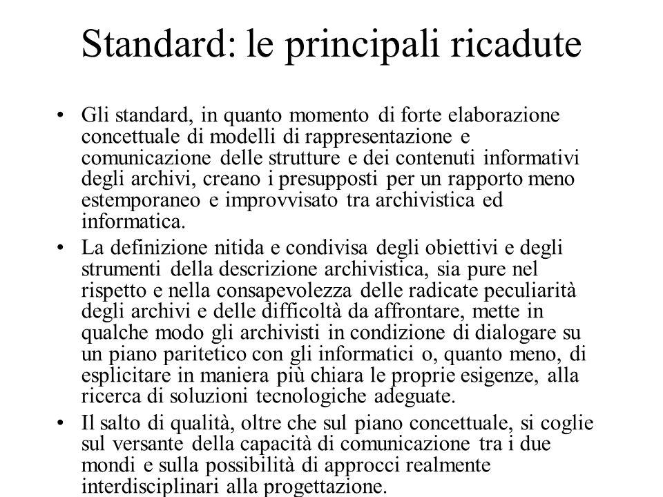 Standard: le principali ricadute