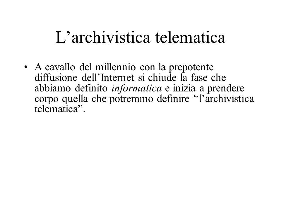 L'archivistica telematica