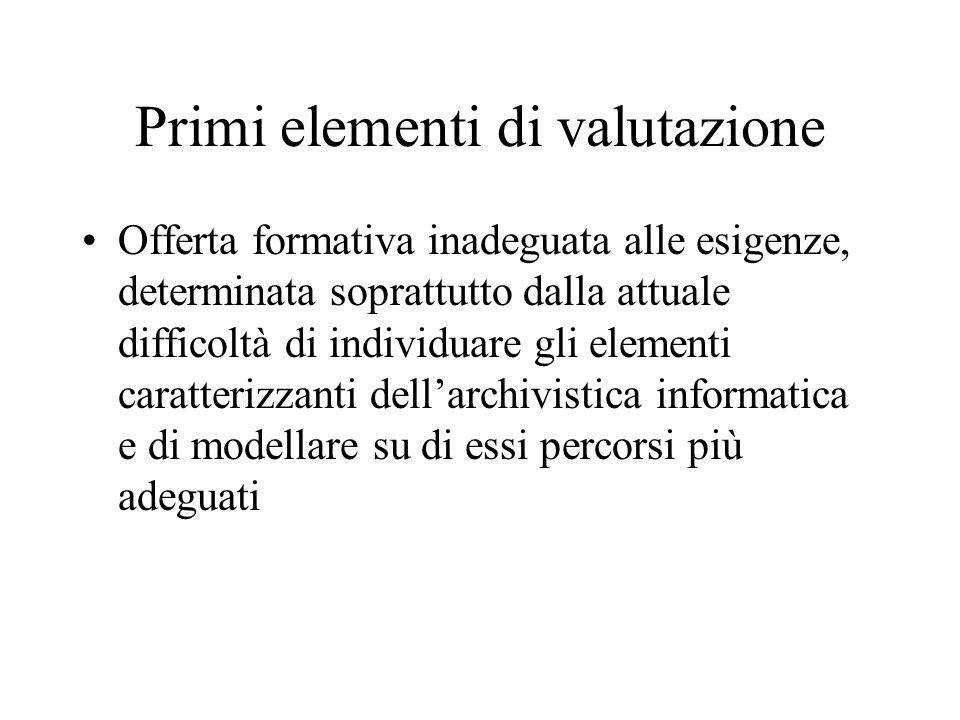 Primi elementi di valutazione