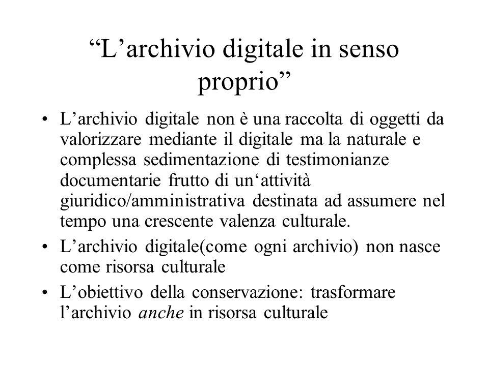 L'archivio digitale in senso proprio