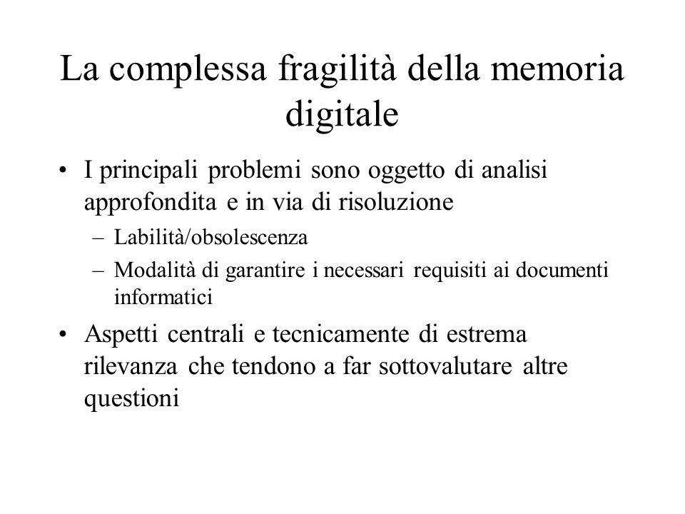 La complessa fragilità della memoria digitale