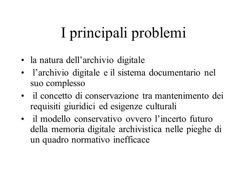 I principali problemi la natura dell'archivio digitale