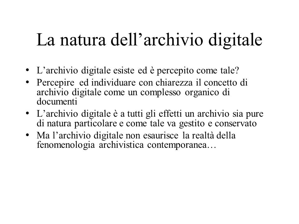 La natura dell'archivio digitale