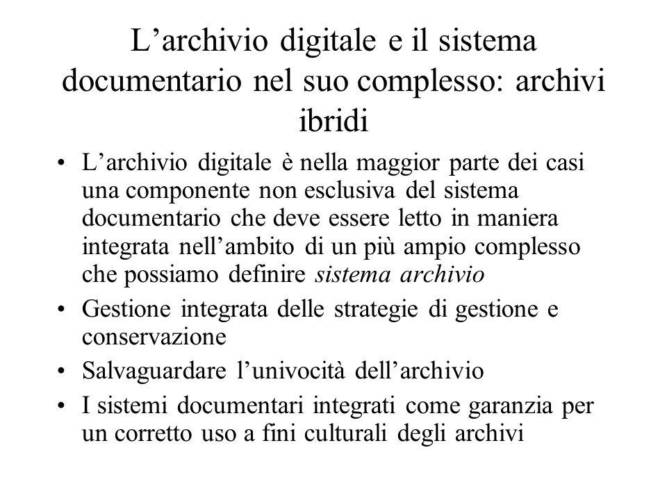 L'archivio digitale e il sistema documentario nel suo complesso: archivi ibridi