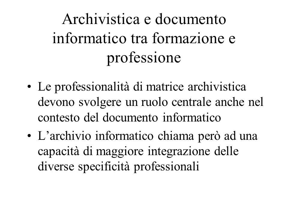 Archivistica e documento informatico tra formazione e professione
