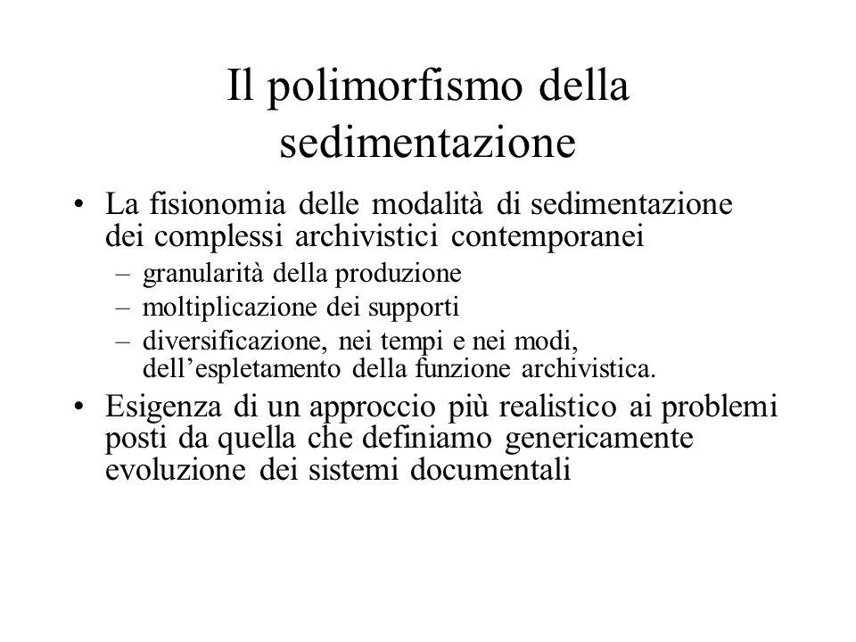 Il polimorfismo della sedimentazione