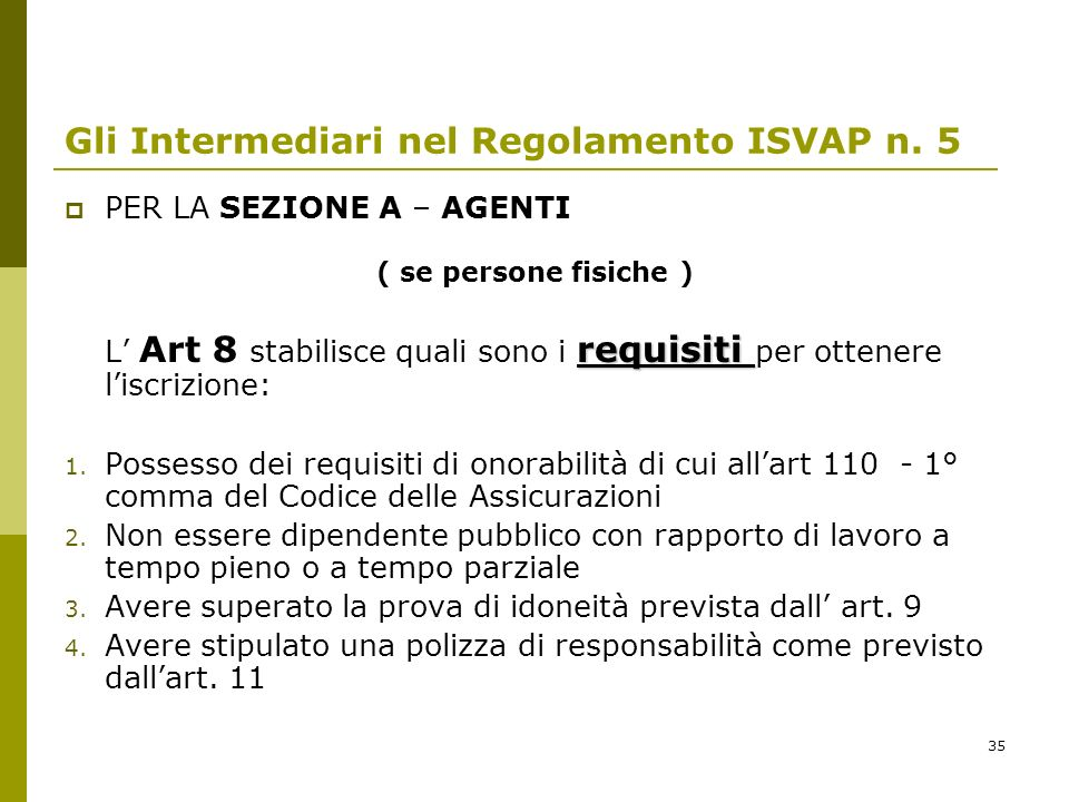 Gli Intermediari nel Regolamento ISVAP n. 5