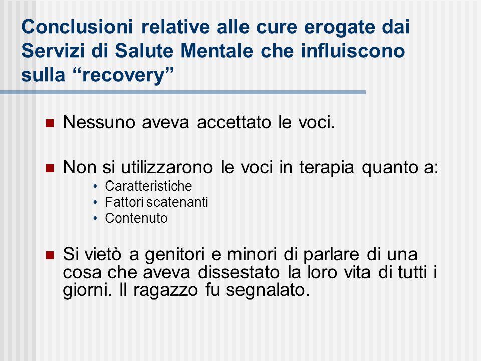 Conclusioni relative alle cure erogate dai Servizi di Salute Mentale che influiscono sulla recovery