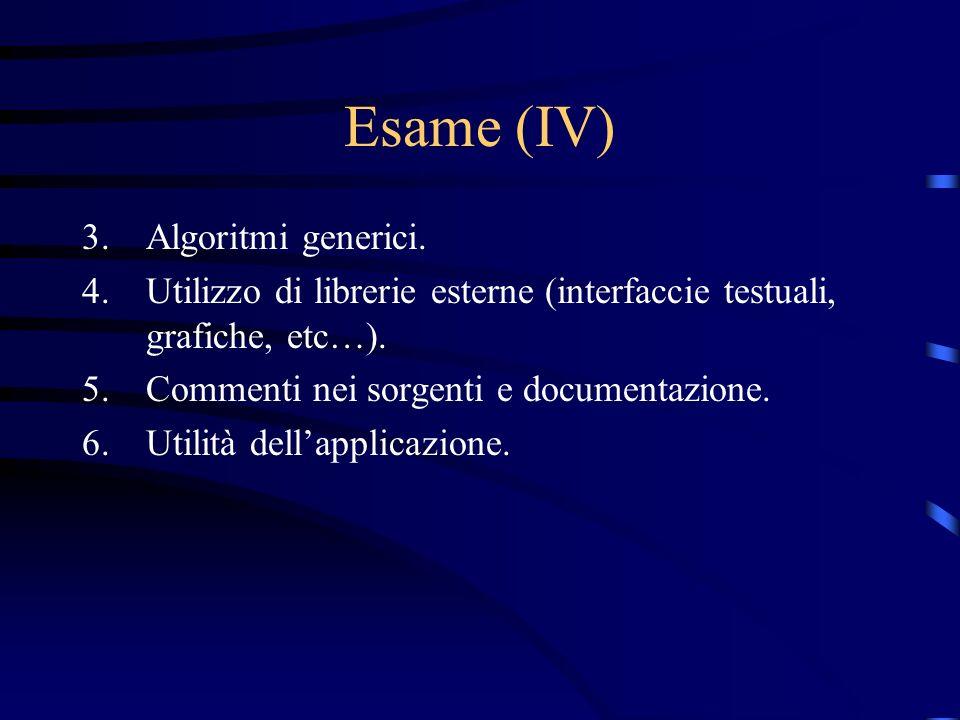 Esame (IV) Algoritmi generici.