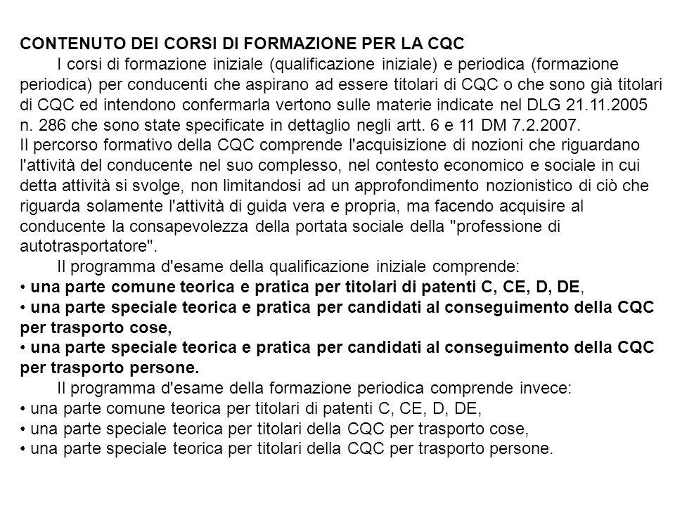 CONTENUTO DEI CORSI DI FORMAZIONE PER LA CQC