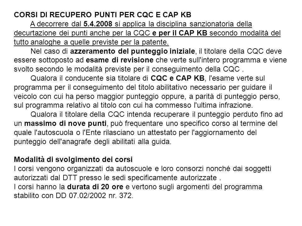 CORSI DI RECUPERO PUNTI PER CQC E CAP KB