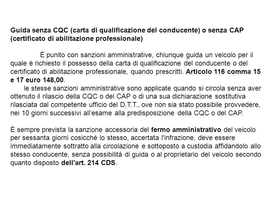 Guida senza CQC (carta di qualificazione del conducente) o senza CAP (certificato di abilitazione professionale)