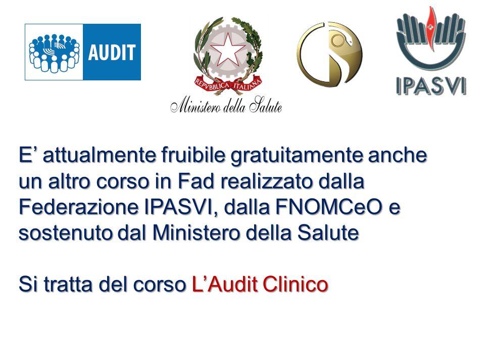 E' attualmente fruibile gratuitamente anche un altro corso in Fad realizzato dalla Federazione IPASVI, dalla FNOMCeO e sostenuto dal Ministero della Salute