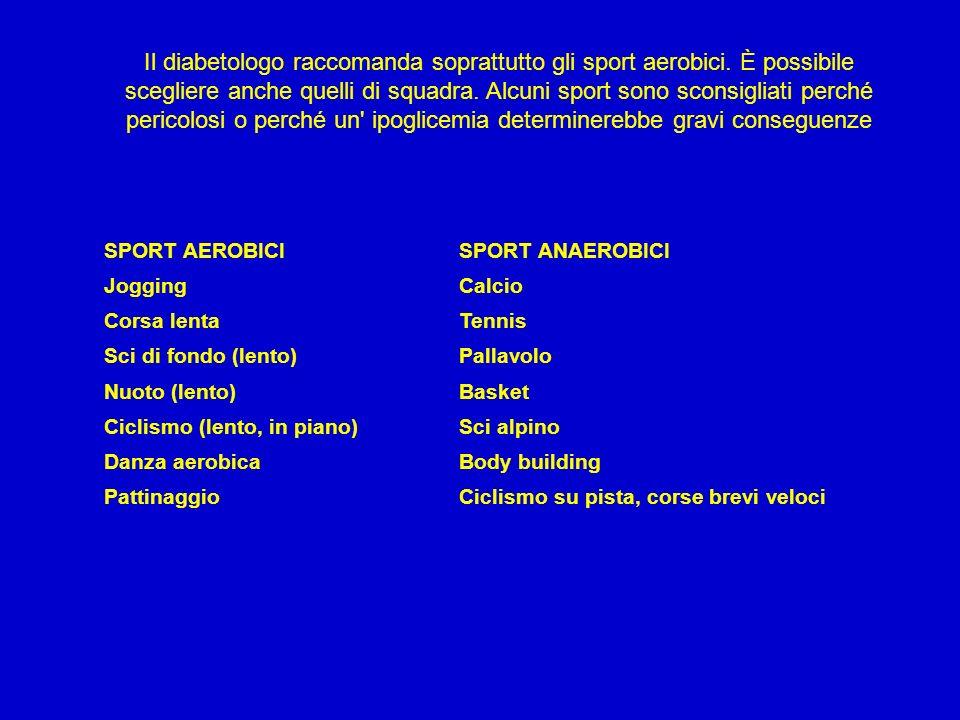 Il diabetologo raccomanda soprattutto gli sport aerobici
