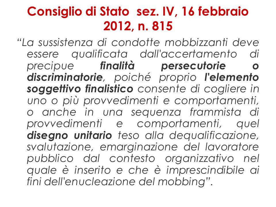 Consiglio di Stato sez. IV, 16 febbraio 2012, n. 815