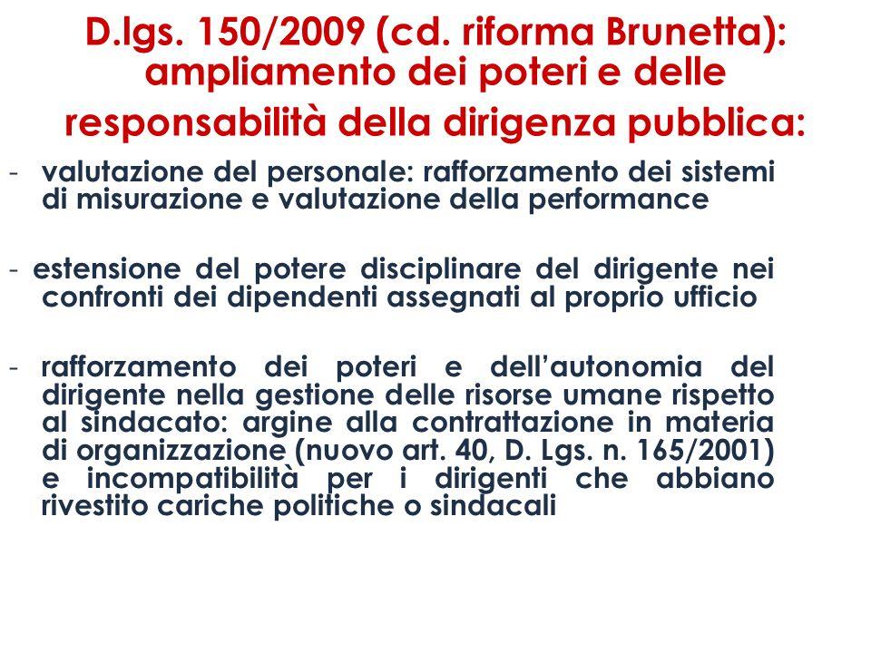 D.lgs. 150/2009 (cd. riforma Brunetta): ampliamento dei poteri e delle responsabilità della dirigenza pubblica: