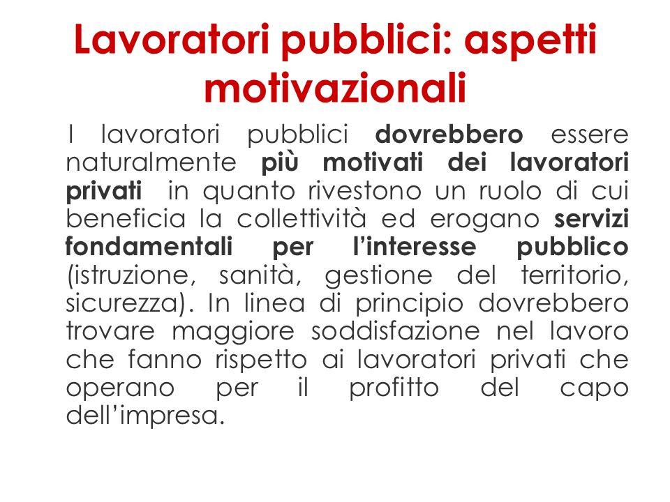 Lavoratori pubblici: aspetti motivazionali