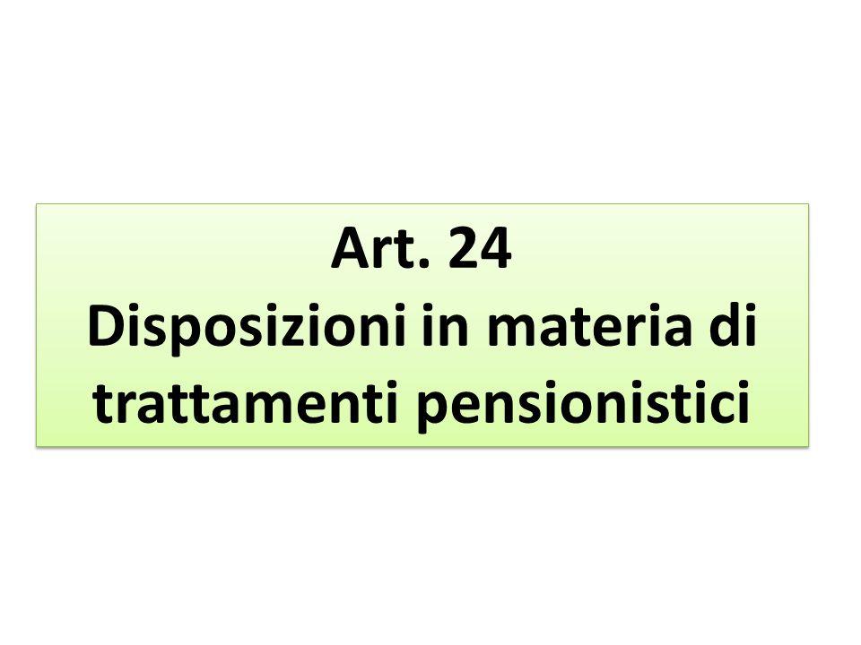 Disposizioni in materia di trattamenti pensionistici