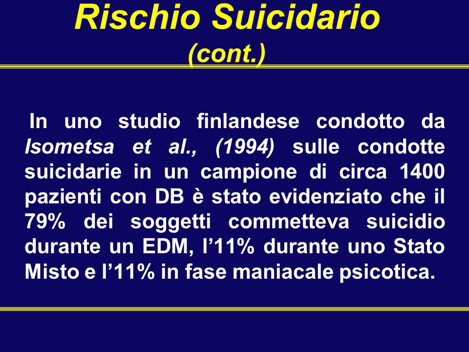 Rischio Suicidario Fattori di rischio per il suicidio: