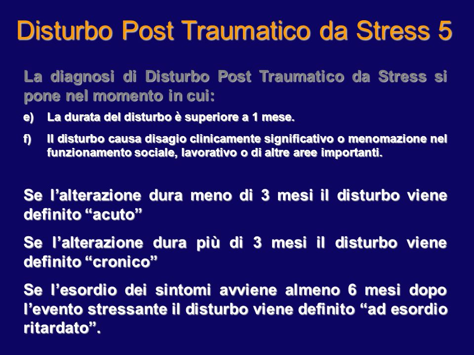Disturbo Post Traumatico da Stress 4