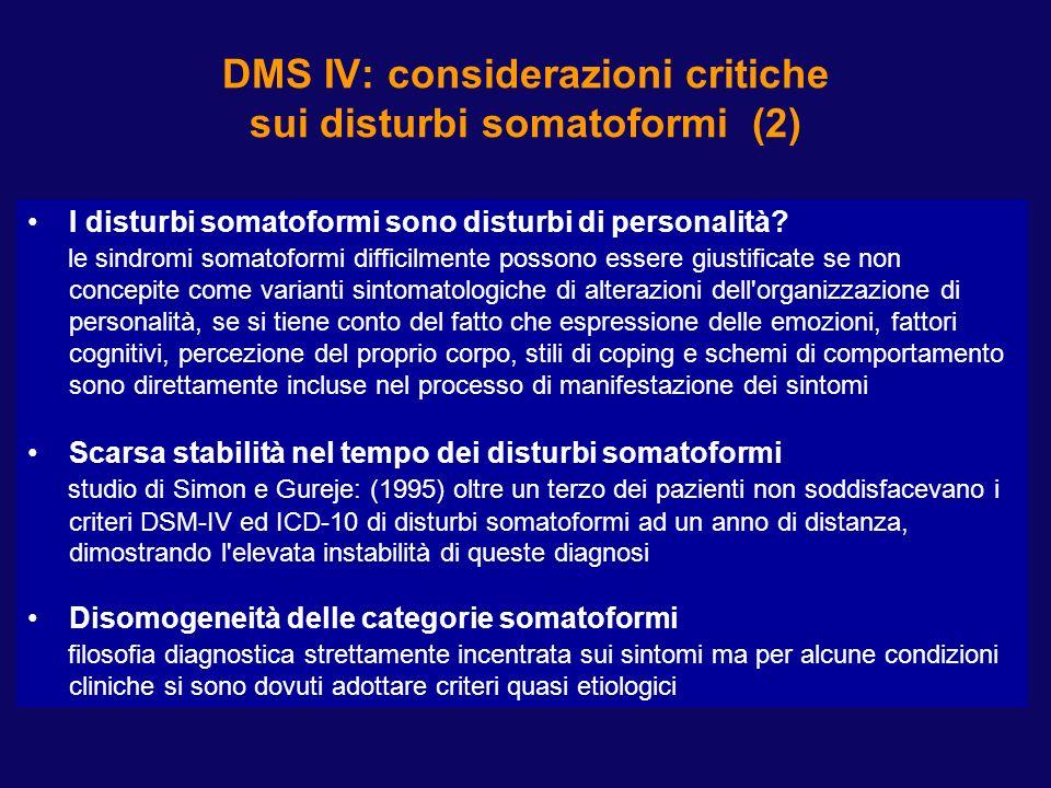 DMS IV: CONSIDERAZIONI CRITICHE SUI DISTURBI SOMATOFORMI (1)
