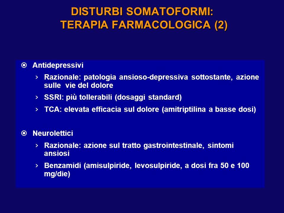 DISTURBI SOMATOFORMI: TERAPIA FARMACOLOGICA (1)