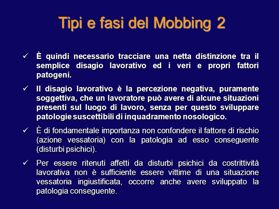 Tipi e fasi del Mobbing 1 Tipi di Mobbing: Fasi del Mobbing: