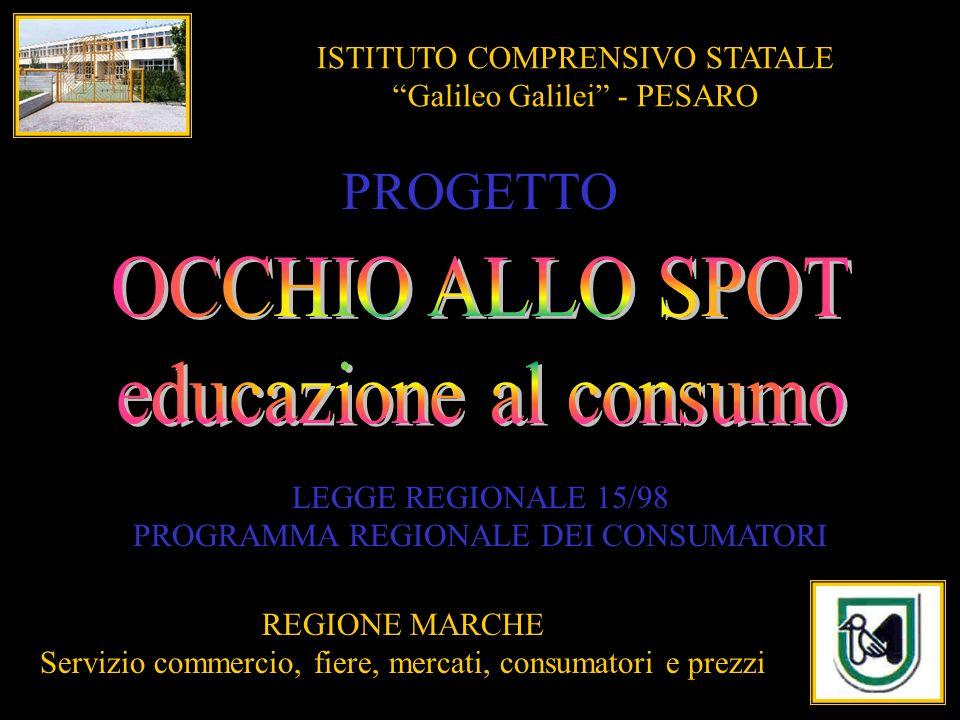 PROGETTO OCCHIO ALLO SPOT educazione al consumo