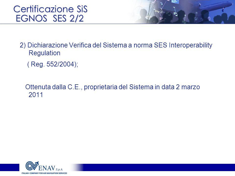 Certificazione SiS EGNOS SES 2/2