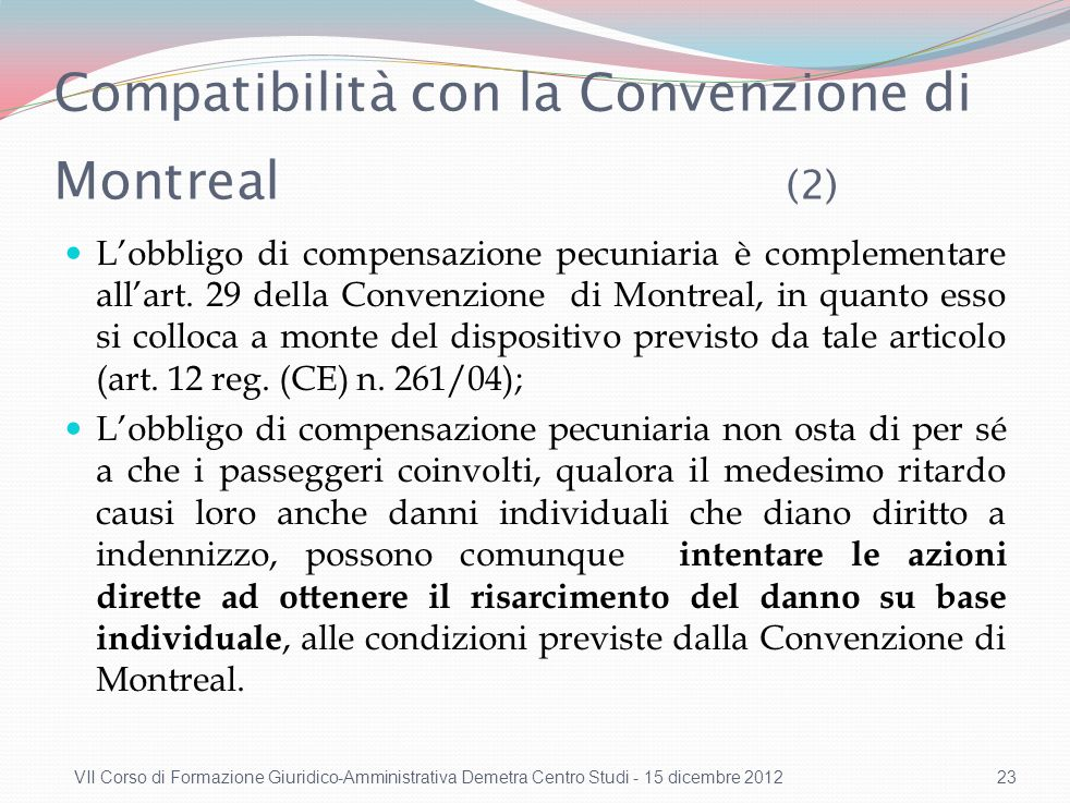 Compatibilità con la Convenzione di Montreal (1)
