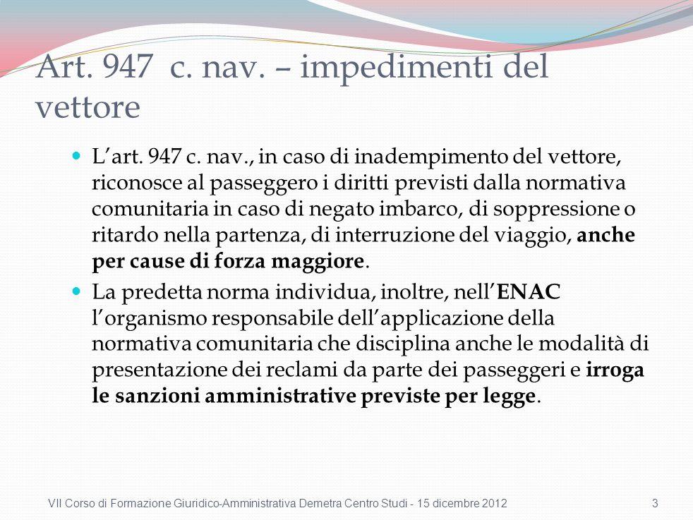 Fonti A integrazione della disciplina dettata dal codice civile in ordine alla responsabilità del vettore aereo (art. 1681 c.c.)