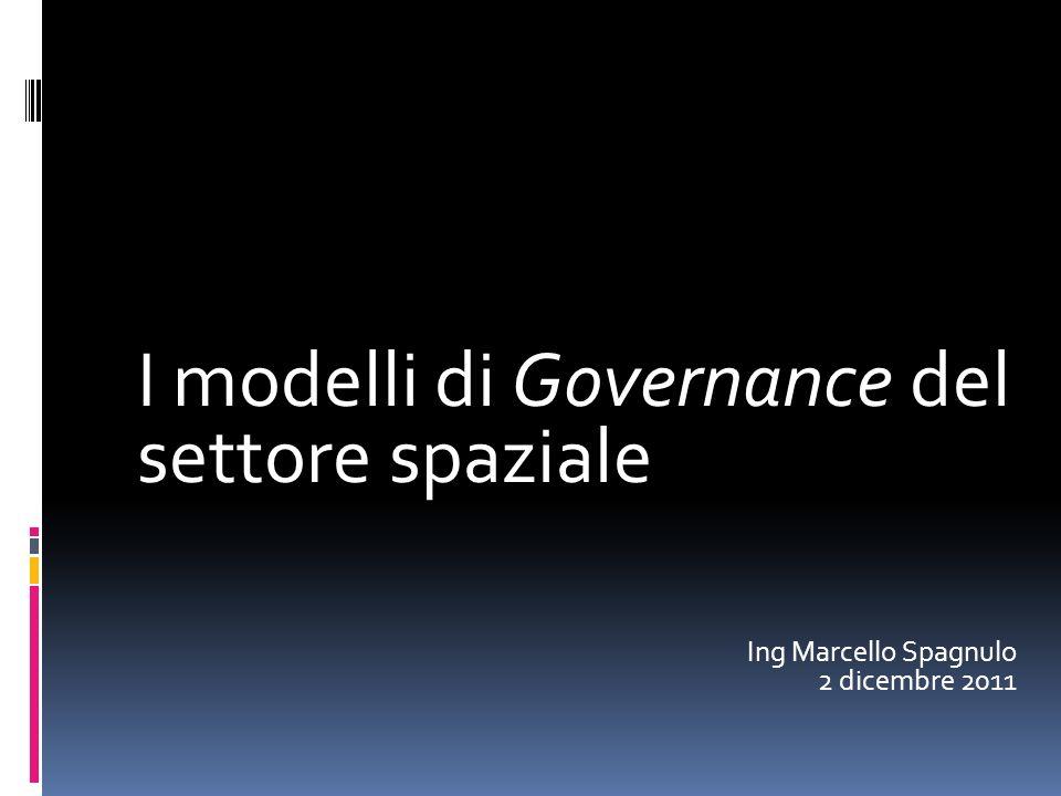 I modelli di Governance del settore spaziale